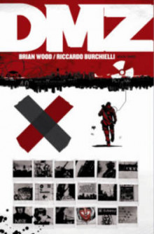 DMZ The Deluxe Edition Book Three HC av Brian Wood og Riccardo Burchielli (Innbundet)