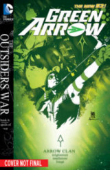 Omslag - Green Arrow: The Outsiders War Volume 5