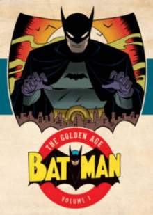Batman The Golden Age Vol. 1 av Bill Finger (Heftet)