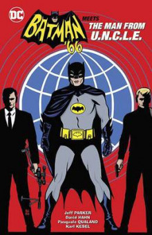 Batman 66 Meets the Man from Uncle av Jeff Parker (Innbundet)