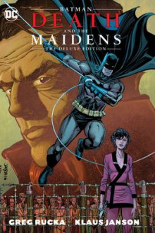 Batman Death & the Maidens av Greg Rucka (Innbundet)