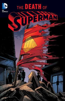 Superman The Death Of Superman TP New Ed av Jerry Ordway, Dan Jurgens, Louise Simonson og Roger Stern (Heftet)