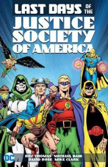 Last Days of the Justice Society of America av Various (Heftet)