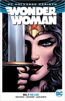 Wonder Woman: The Lies (Rebirth) Volume 1 av Greg Rucka (Heftet)