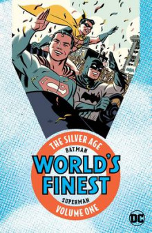 Batman & Superman in Worlds Finest: The Silver Age Volume 1 av Various (Heftet)
