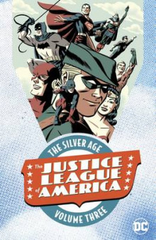 Justice League of America the Silver Age: Vol 3 av Various (Heftet)