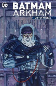 Batman Arkham Mister Freeze av Various (Heftet)