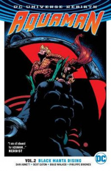 Aquaman Tp Vol 2 Black Manta Rising (Rebirth) av Dan Abnett (Heftet)