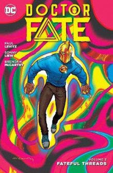 Dr Fate TP Vol 3 Fateful Threads av Paul Levitz (Heftet)
