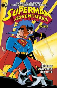 Superman Adventures TP Vol 3 av Mark Millar (Heftet)