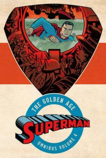 Superman The Golden Age Omnibus av Jerry Siegel (Innbundet)