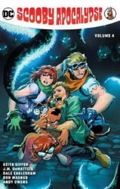 The Scooby Apocalypse Volume 4 av Keith Giffen (Heftet)