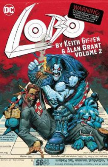 Lobo by Keith Giffen and Alan Grant Volume 2 av Keith Giffen (Heftet)