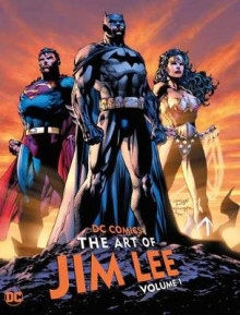 DC Comics: The Art of Jim Lee Volume 1 av Jim Lee og Jim Lee (Innbundet)