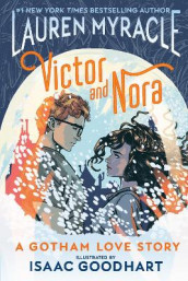 Victor and Nora: A Gotham Love Story av Lauren Myracle (Heftet)