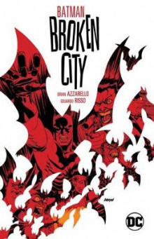Batman: Broken City New Edition av Brian Azzarello og Eduardo Risso (Heftet)