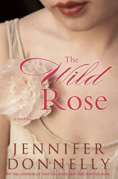 The Wild Rose av Jennifer Donnelly (Innbundet)