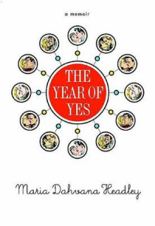 The Year of Yes av Maria Dahvana Headley (Innbundet)