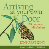 Arriving at Your Own Door av Jon Kabat-Zinn (Heftet)