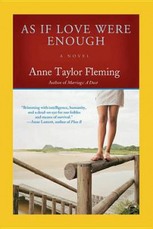 As If Love Were Enough av Anne Taylor Fleming (Heftet)