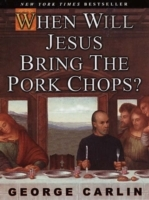 Omslag - When Will Jesus Bring the Pork Chops?