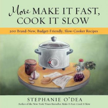 More Make it Fast, Cook it Slow av Stephanie O'Dea (Heftet)