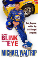In the Blink of an Eye av Ellis Henican og Michael Waltrip (Innbundet)
