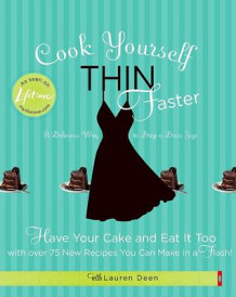 Cook Yourself Thin Faster (Heftet)