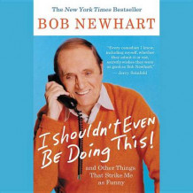I Shouldn't Even Be Doing This! av Bob Newhart (Lydbok-CD)