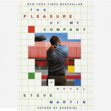 The Pleasure of My Company av Steve Martin (Lydbok-CD)