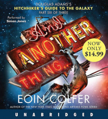 And Another Thing... av Eoin Colfer (Lydbok-CD)