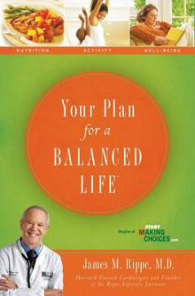 Your Plan For a Balanced Life av James M. Rippe (Heftet)