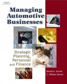 Managing Automotive Businesses av Ronald A. Garner og C. William Garner (Innbundet)