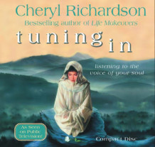 Tuning in av Cheryl Richardson (Lydbok-CD)