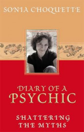 Diary of a Psychic av Sonia Choquette (Heftet)