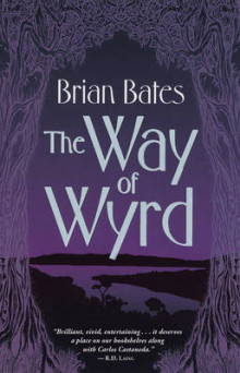 The Way of Wyrd av Brian Bates (Heftet)
