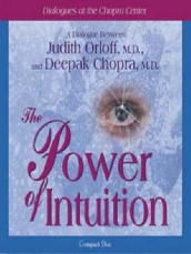 The Power of Intuition av Deepak Chopra og Judith Orloff (Lydbok-CD)