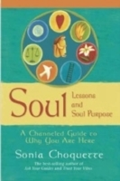 Soul Lessons And Soul Purpose av Sonia Choquette (Heftet)