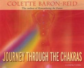 Journey Through the Chakras av Colette Baron-Reid (Lydbok-CD)