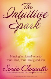 The Intuitive Spark av Sonia Choquette (Heftet)