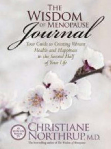 The Wisdom Of Menopause Journal: Your Guide to Creating Vibrant Health and Happiness in the Second Half Of Your Life av Christiane Northrup (Heftet)
