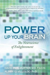 Power Up Your Brain: The Neuroscience of Enlightenment av David Perlmutter og Alberto Villoldo (Heftet)