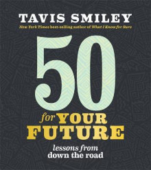 50 for Your Future av Tavis Smiley (Heftet)