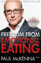 Freedom from Emotional Eating av Paul McKenna (Heftet)
