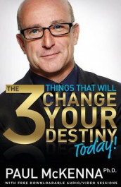 The 3 Things That Will Change Your Destiny Today! av Paul McKenna (Heftet)