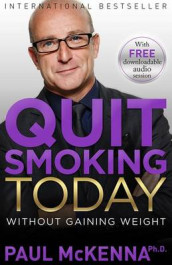 Quit Smoking Today Without Gaining Weight av Paul McKenna (Heftet)