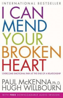 I Can Mend Your Broken Heart av Paul McKenna (Heftet)