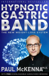 Hypnotic Gastric Band av Paul McKenna (Heftet)