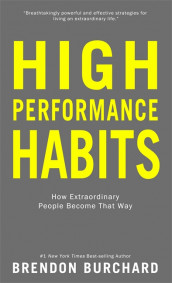 High Performance Habits av Brendon Burchard (Innbundet)
