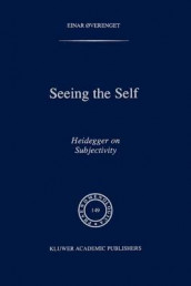 Seeing the Self av Einer Overenget (Heftet)